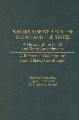 Powers Reserved for the People and the States : Thomas B ...