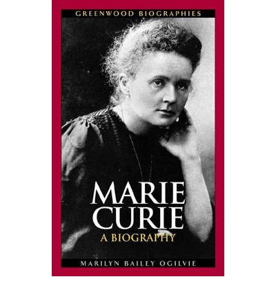 A biography of marie curie a chemist
