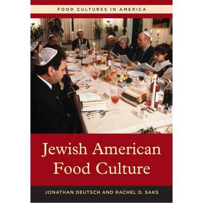 Jewish american food culture jonathan deutsch for American culture cuisine