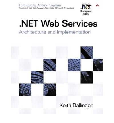 Web Services Keith Ballinger 9780321113597