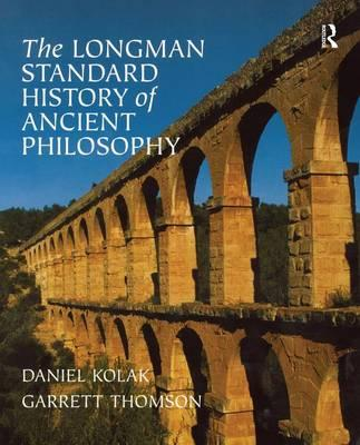 The Longman Standard History of Ancient Philosophy (2006, Paperback)