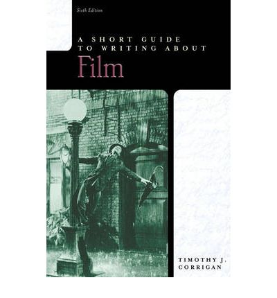 short guide to writing about film 8th edition short guides paperback