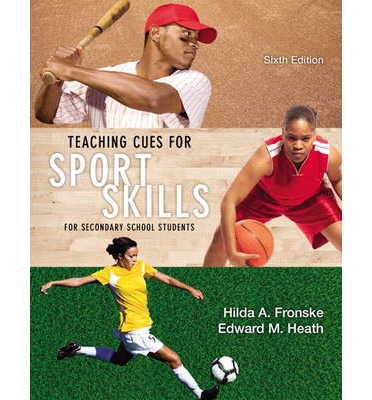Teaching Cues for Sport Skills (2nd Edition)