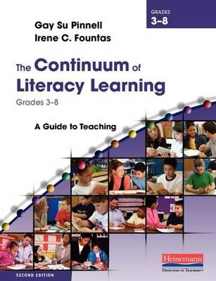 The Continuum of Literacy Learning, Grades 3-8
