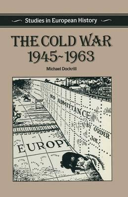 The Cold War, 1945-63