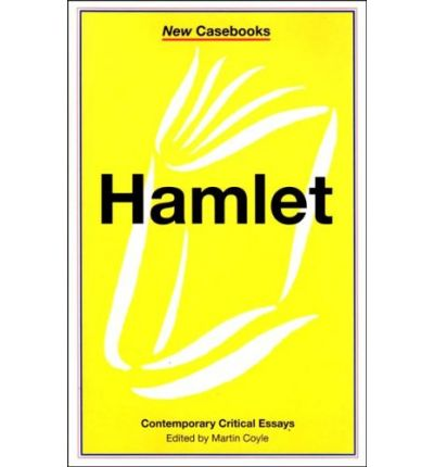 hamlet new critical essays Hamlet critical essays william shakespeare homework help  c hamlet's endorsement of fortinbras as the new king of denmark indicates hamlet's approval of fortinbras' character and demeanor.