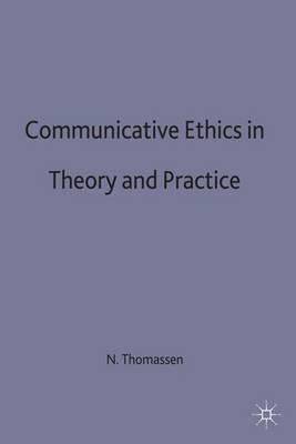 Pdf ethics theory and practice 28 pages ppt research ethics ethics theory and practice communicative ethics in theory and practice niels thomassen 9780333555842 fandeluxe Images