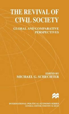 The Revival of Civil Society 1999 : Global and Comparative Perspectives