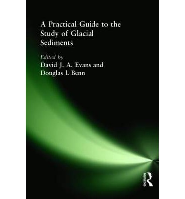 a paractical guide to the study of glacial sediments pdf