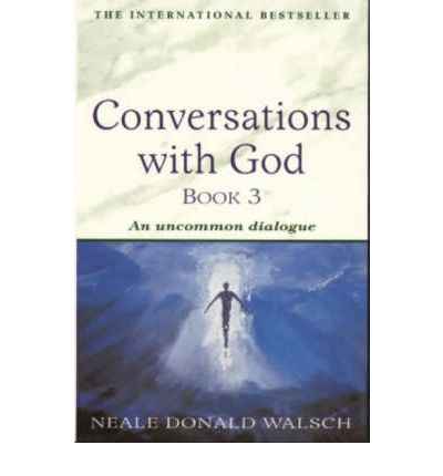 Conversations with God: Bk. 3