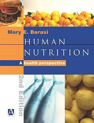 Human Nutrition : A Health Perspective