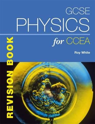 GCSE Physics for CCEA Revision Book