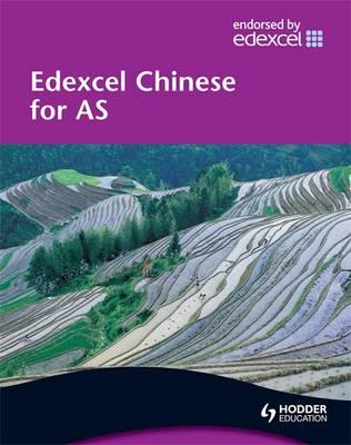 Edexcel Chinese for AS Student's Book: Student's Book