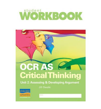 as critical thinking for ocr unit 2 A small guide to help with critical thinking unit 2- none of the work is my own, it is taken off of a website which is mentioned in the booklet.