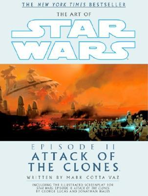 The Art of Star Wars: Episode II: Attack of the Clones