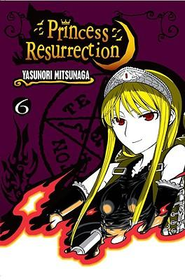 Princess Resurrection, Volume 6