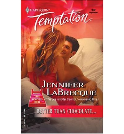 Better Than Chocolate... : Jennifer Labrecque : 9780373691920