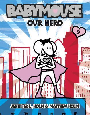 Babymouse: Our Hero No.2