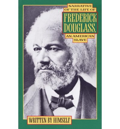 A Narrative of the Life of Frederick Douglass, an American Slave