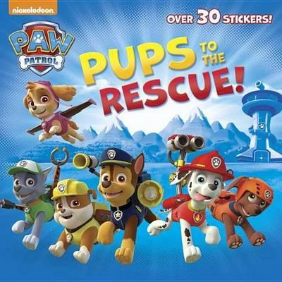 pups to the rescue paw patrol : random house : 9780385384445