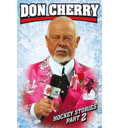 Don Cherry Hockey Stories, Part 2