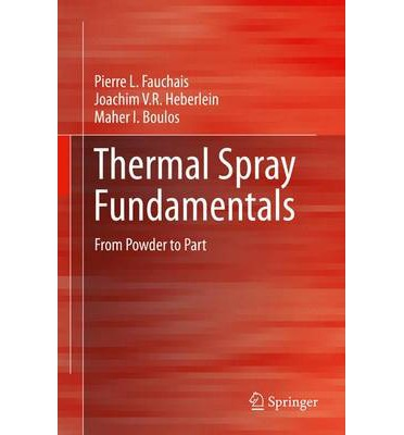 Thermal Spray Fundamentals 2012