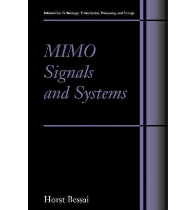 Ebook for mobile phones free download Mimo Signals and Systems by Horst Bessai RTF 0387503358