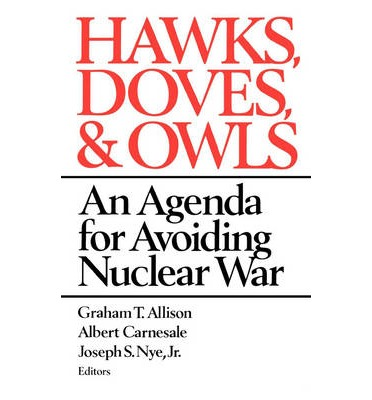 Hawks, Doves and Owls