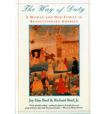 the life and hardships of mary silliman in way of duty by joy and richard buel jr