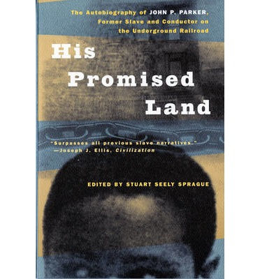 his promised land john parker His promised land the autobiography of john p parker by john p parker, stuart seely sprague available in trade paperback on.