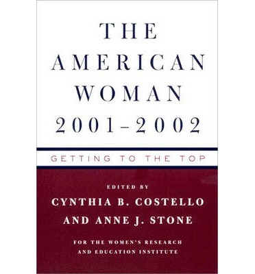 The American Woman 2001-02 : Getting to the Top