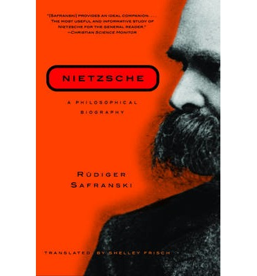analysis of the philosophical biography about friedrich nietzsche by rudiger safranski Nietzsche a philosophical biography by rudiger safranski available in trade paperback on powellscom, also read synopsis and reviews no other modern philosopher has proved as influential as friedrich nietzsche (1844-1900) and none is.