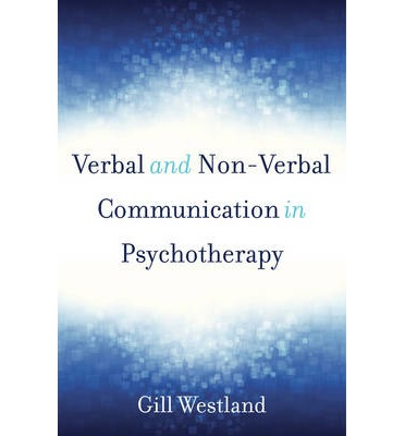 Verbal & Non-Verbal Communication in Psychotherapy