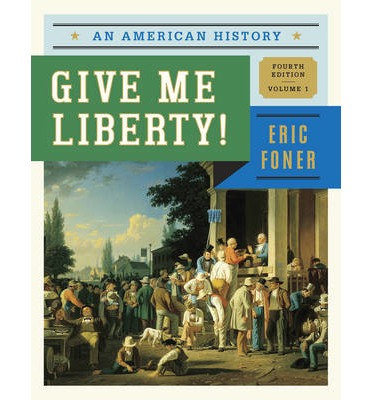 give me liberty by eric foner Give me liberty(columbia college edition) by eric foner and a great selection of similar used, new and collectible books available now at abebookscom.
