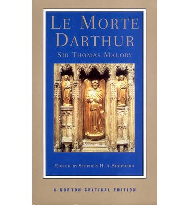 le morte darthur essay Power in jeopardy: a poststructuralist reading of the arthurian legend from  malory's le morte d'arthur and tennyson's idylls of the king to tolkien's the lord  of.
