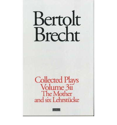 Brecht Collected Plays: