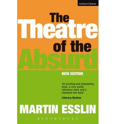 the theatre of the absurd and 1: waiting for godot - nothing happens, nobody comes, nobody goes, it's awful estragon's complaint, uttered in the first act of waiting for godot, is the playwright's sly joke at the expense of his own play - or rather at the expense of those in the audience who expect theatre always to consist of events progressing in an apparently.