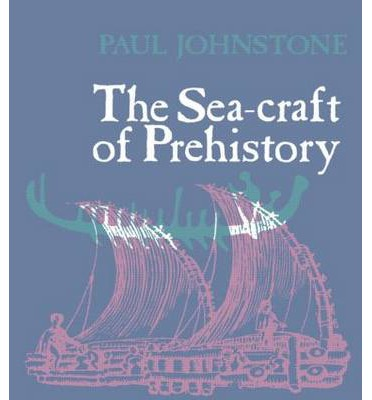 The Sea Craft of Prehistory