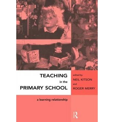 teaching in the primary school a learning relationship