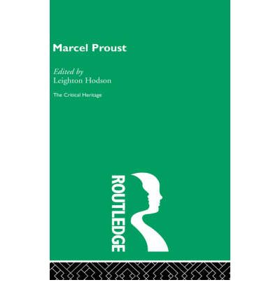 Marcel Proust : The Critical Heritage