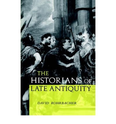 The Historians of Late Antiquity