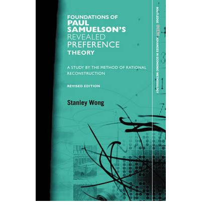 revealed preferences theory The marginalist revolution: from a subjective theory of value to revealed preferences 4  he did not develop a comprehensive economic theory of consumption his.