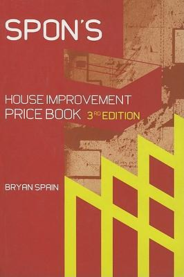 Download gratuito di audiolibri in tedesco Spons House Improvement Price Book by Bryan J.D. Spain DJVU 0415370434