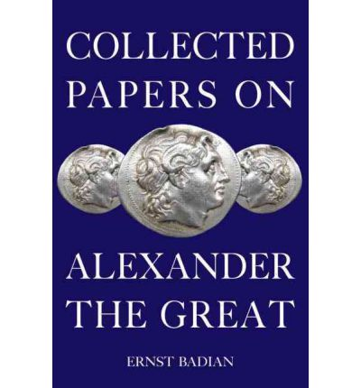 Collected Papers on Alexander the Great