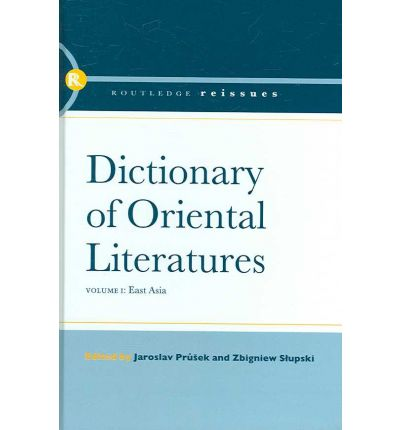 Dictionary of Oriental Literatures: v. 1, v. 2 & v. 3