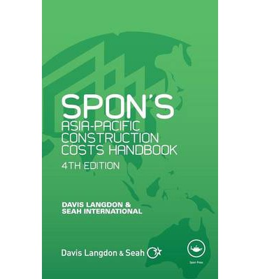 Spon's Asia-Pacific Construction Costs Handbook