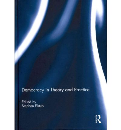 essay on democracy in theory and practice