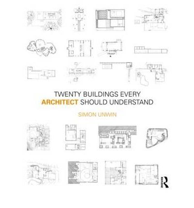 Twenty Buildings Every Architect Should Understand