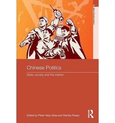 Chinese Politics : State, Society and the Market