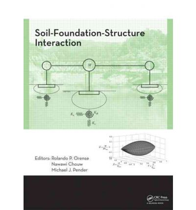 soil foundation structure interaction rolando p orense